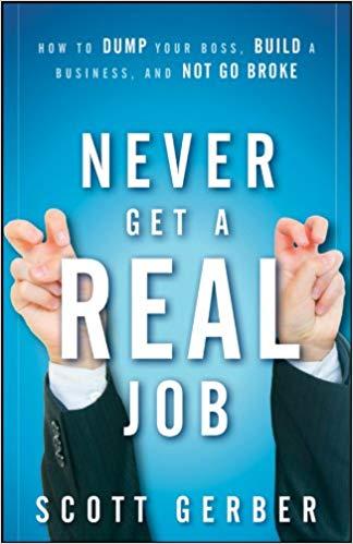 never get real job