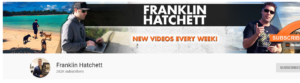franklin hatchett youtube channel
